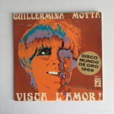 Disques de vinyle: EP - GUILLERMINA MOTTA - VISCA L'AMOR. Lote 177828408