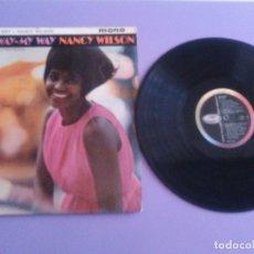 Discos de vinilo: JOYA. LP ORIGINAL MONO . NANCY WILSON– BROADWAY - MY WAY. AÑO 1963.SELLO CAPITOL T 1828.. Lote 177832537