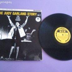 Discos de vinilo: MUY RARO LP ORIGINAL. MONO. THE JUDY GARLAND STORY. VOL. 1. SELLO M.G.M. MGM C 886. UK.. Lote 177835510