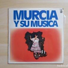 Discos de vinilo: MURCIA Y SU MÚSICA - LP VINILO - HISPAVOX - 1980. Lote 177840784