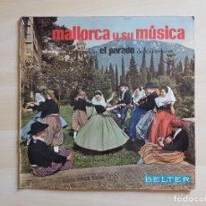 Discos de vinilo: MALLORCA Y SU MÚSICA - AGRUPACIÓN EL PARADO DE VALLDEMOSA - LP VINILO - BELTER - 1960. Lote 177840914