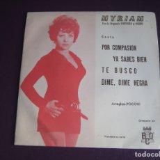 Discos de vinilo: MYRIAM EP BCD 1971 CON ORQUESTA FANTASIA Y NARBO - POR COMPASION/ YA SABES BIEN +2 RUMBA - ROCK SLOW. Lote 177861023