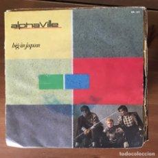 Discos de vinilo: ALPHAVILLE - BIG IN JAPAN - SINGLE SANNI 1984. Lote 177872767