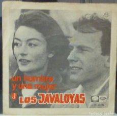 Discos de vinilo: LOS JAVALOYAS// UN HOMBRE Y UNA MUJER+1//1967. Lote 177875845