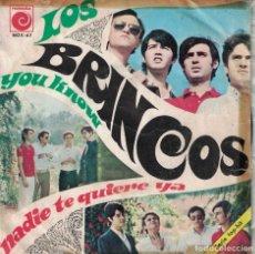 Discos de vinilo: LOS BRINCOS - NADIE TE QUIERE YA / YOU KNOW (SINGLE ESPAÑOL, NOVOLA 1967). Lote 177877627