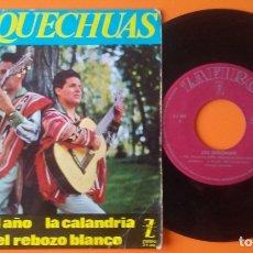 Discos de vinilo: LOS QUECHUAS PA TODO EL AÑO+3 EP ZAFIRO 1964. Lote 177882192