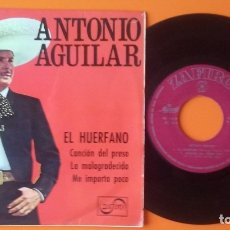 Discos de vinilo: ANTONIO AGUILAR EL HUERFANO+3 EP ZAFIRO 1967. Lote 177882487