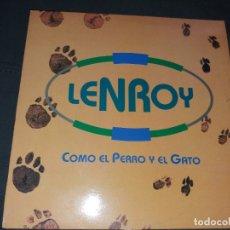 Discos de vinilo: LENROY --- COMO EL PERRO Y EL GATO. Lote 177887259