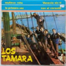 Discos de vinilo: LOS TAMARA.VENECIA SIN TI. EP ESPAÑA. Lote 177888140