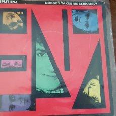 Discos de vinilo: SPLIT ENZ-NOBODY TAKES ME SERIOUSLY. Lote 177937648