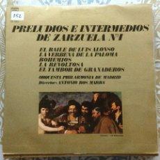 Discos de vinilo: PRELUDIOS E INTERMEDIOS DE ZARZUELA N°1 DISCO LP. Lote 177939747