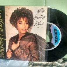Discos de vinilo: WHITNEY HOUSTON ALL THE MAN THAT I NEED SINGLE SPAIN 1990 PDELUXE. Lote 177942505