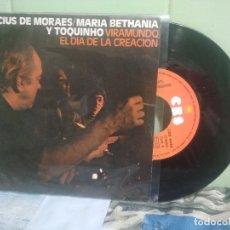 Discos de vinilo: VINICIUS DE MORAES,M.BETHANIA+TOQUINHO VIRAMUNDO + 1 SINGLE SPAIN 1976 PDELUXE. Lote 177944577