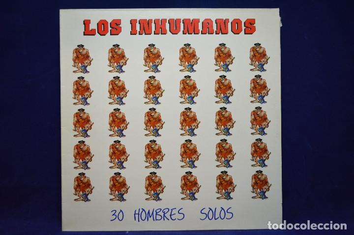 LOS INHUMANOS - 30 HOMBRES SOLOS - LP (Música - Discos - LP Vinilo - Grupos Españoles de los 70 y 80)