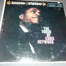 Discos de vinilo: EDDIE HEYWOOD --- THE TOUCH OF EDDIE HEYWOOD. Lote 177951468