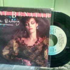 Discos de vinilo: PAT BENATAR WE BELONG SINGLE SPAIN 1984 PDELUXE. Lote 177955678