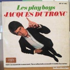 Discos de vinilo: JACQUES DUTRONC LES PLAYBOYS EP EDIC ESPAÑA BIEN CONSERVADA. Lote 177958714