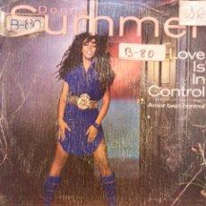 Discos de vinilo: DONNA SUMMER. LOVE IS IN CONTROL. FONOGRAM. Lote 177976512