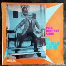 Discos de vinilo: PACO MARTINEZ SORIA – EL ABUELO CURRO LP, SPAIN 1968 . Lote 177981749