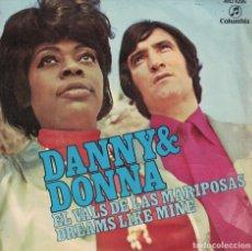 Disques de vinyle: DANNY & DONNA - EL VALS DE LAS MARIPOSAS / DREAMS LIKE MINE (SINGLE ESPAÑOL, COLUMBIA 1971). Lote 177986198