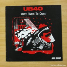 Disques de vinyle: UB40 - MANY RIVERS TO CROSS - MAXI. Lote 177988154