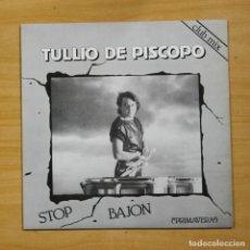 Discos de vinilo: TULLIO DE PISCOPO - STOP BAJON - MAXI. Lote 177988357