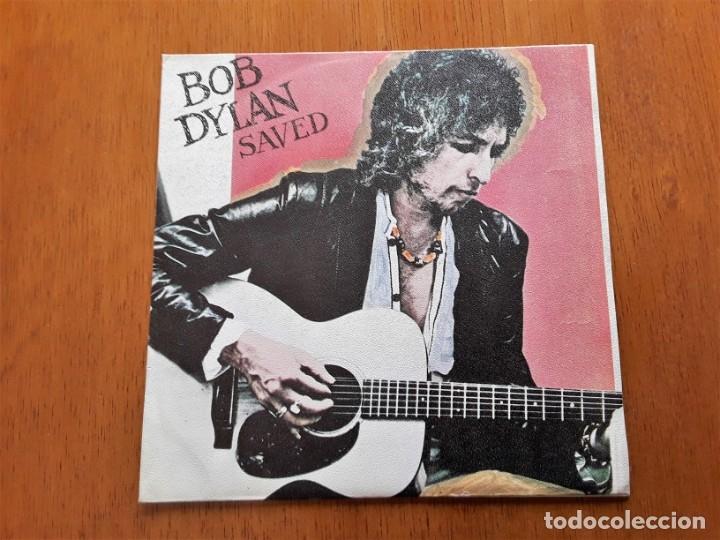 BOB DYLAN - SAVED (CBS 8743 - ESPAÑA 1980) ORIGINAL SINGLE (Música - Discos - Singles Vinilo - Country y Folk)