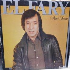Discos de vinilo: LP-EL FARY-AMOR SECRETO EN FUNDA ORIGINAL AÑO 1983. Lote 178032300