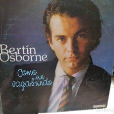 Discos de vinilo: LP-BERTIN OSBORNE-COMO UN VAGABUNDO EN FUNDA ORIGINAL AÑO 1982. Lote 178032957