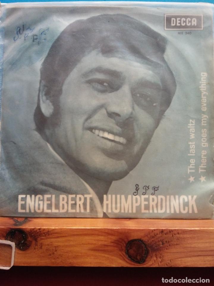 ENGELBERT HUMPERDINCK. THE LAST WALTZ. THERE GOES MY EVERYTHING. DECCA (Música - Discos - Singles Vinilo - Otros estilos)