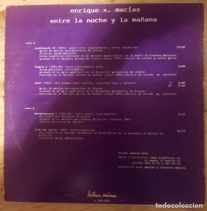 Discos de vinilo: P - ENRIQUE X. MACIAS - ENTRE LA NOCHE Y LA MAÑANA - Foto 2 - 178037985