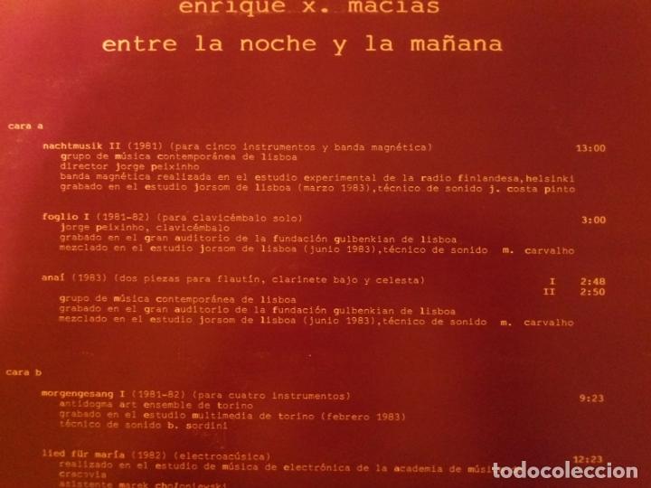 Discos de vinilo: P - ENRIQUE X. MACIAS - ENTRE LA NOCHE Y LA MAÑANA - Foto 4 - 178037985