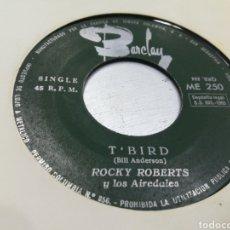 Discos de vinilo: ROCKY ROBERTS SINGLE T'BIRD ESPAÑA 1965 ESCUCHADO. Lote 178042519