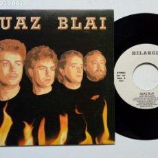 Discos de vinilo: SG: SUAZ BLAI - JAIETAN GAUDE + GEHIAGO EGITEN EZ BADUGU (HILARGI RECORDS, 1990) ROCK VASCO, EUSKERA. Lote 178042108