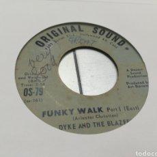 Discos de vinilo: DYKE AND THE BLAZERS SINGLE FUNKY WALK U.S.A. 1968 ESCUCHADO. Lote 178043564