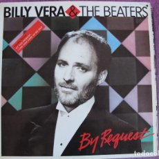 Discos de vinilo: LP - BILLY VERA AND THE BEATERS - BY REQUEST (SPAIN, KEY RECORDS 1987). Lote 178046955