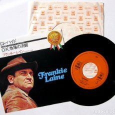 Discos de vinilo: FRANKIE LAINE - RAWHIDE / GUNFIGHT AT THE O.K. CORRAL - SINGLE CBS/SONY 1983 JAPAN BPY. Lote 178053369