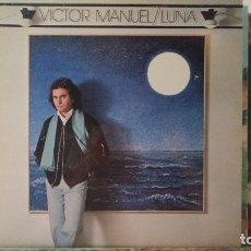 Discos de vinilo: *** VICTOR MANUEL - LUNA - LP 1985 - LEER DESCRIPCIÓN. Lote 178087187