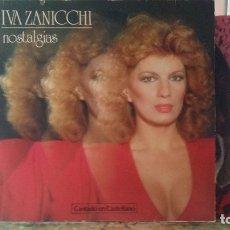 Discos de vinilo: *** IVA ZANICCHI - NOSTALGIA - LP CANTADO EN CASTELLANO - LP 1981 - LEER DESCRIPCIÓN. Lote 178092657