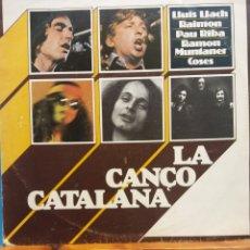 Discos de vinilo: LA CANÇO CATALANA. LLUIS LLACH. RAIMON. PAU RIBA. RAMON MUNTANER. COSES. MOVIEPLAY. Lote 178095965