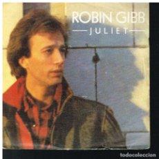 Disques de vinyle: ROBIN GIBB - JULIET / HEARTS ON FIRE - SINGLE 1983. Lote 208937307