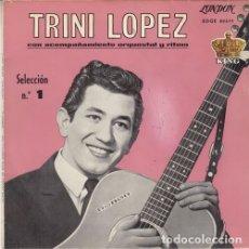 Discos de vinilo: TRINI LOPEZ - LOVE ME TONIGHT - EP DE VINILO EDICION ESPAÑOLA. Lote 178100122