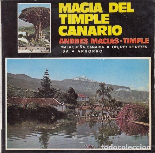 ANDRES MACIAS - MAGIA DEL TIMPLE CANARIO - EP FOLKLORE DE CANARIAS (Música - Discos de Vinilo - EPs - Étnicas y Músicas del Mundo)