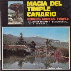 Discos de vinilo: ANDRES MACIAS - MAGIA DEL TIMPLE CANARIO - EP FOLKLORE DE CANARIAS. Lote 178104259