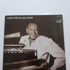Discos de vinilo: FRANK SINATRA - VUELVE EL DE LOS OJOS AZULES - ORIGINAL GATEFOLD SPAIN 1973. Lote 178123919