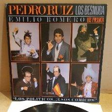 Discos de vinilo: PEDRO RUIZ LOS DESNUDA / LOS POLÍTICOS...ESOS CÓMICOS ! LP - EPIC-1984 / MBC. ***/***. Lote 178124934