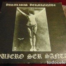 Discos de vinilo: PARALISIS PERMANENTE – QUIERO SER SANTA + 3 - EP 1982. Lote 178124958