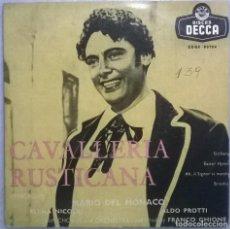 Discos de vinilo: MARIO DE MONACO. CAVALLERIA RUSTICANA. DECCA, SPAIN 1959 EP. Lote 178145925