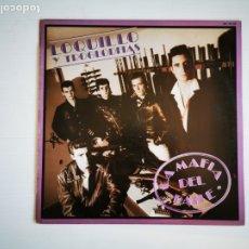 Discos de vinilo: LOQUILLO Y TROGLODITAS - LA MAFIA DEL BAILE LP 1985. Lote 178146889