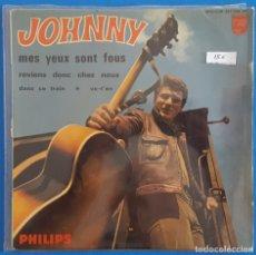 Discos de vinilo: EP / JOHNNY HALLIDAY / MES YEUX SONT FOUS - DANS CE TRAIN - REVIENS DONC CHEZ NOUS - VA-T-EN. Lote 178155872
